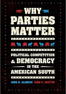 Why Parties Matter: Political Competition and Democracy in the American South