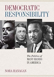 Democratic Responsibility: The Politics of Many Hands in America
