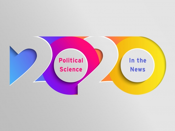Political Science In the News 2020